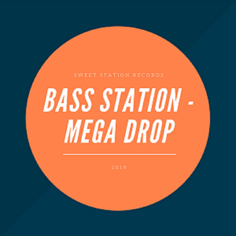 Bass Station & Tiki - Mega Drop (feat. Tiki) (Original Mix)