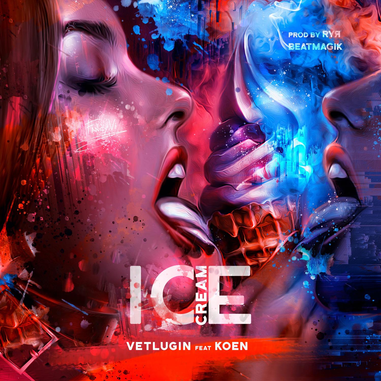 VETLUGIN & KOEN - Ice Cream (Original Mix)