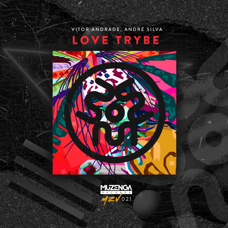 Vitor Andrade & Andre Silva - Love Trybe (Original Mix)