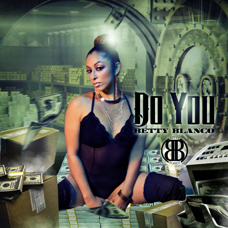 Betty Blanco - Do You (Original Mix)