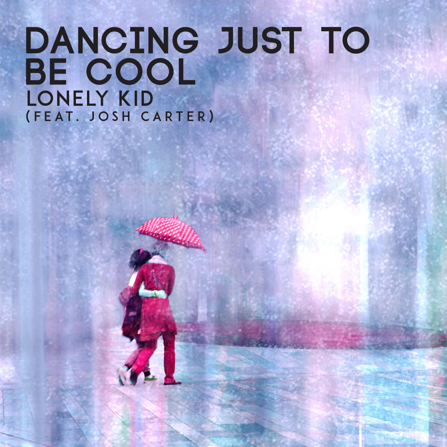 Lonely Kid - Dancing Just To Be Cool (Original Mix)