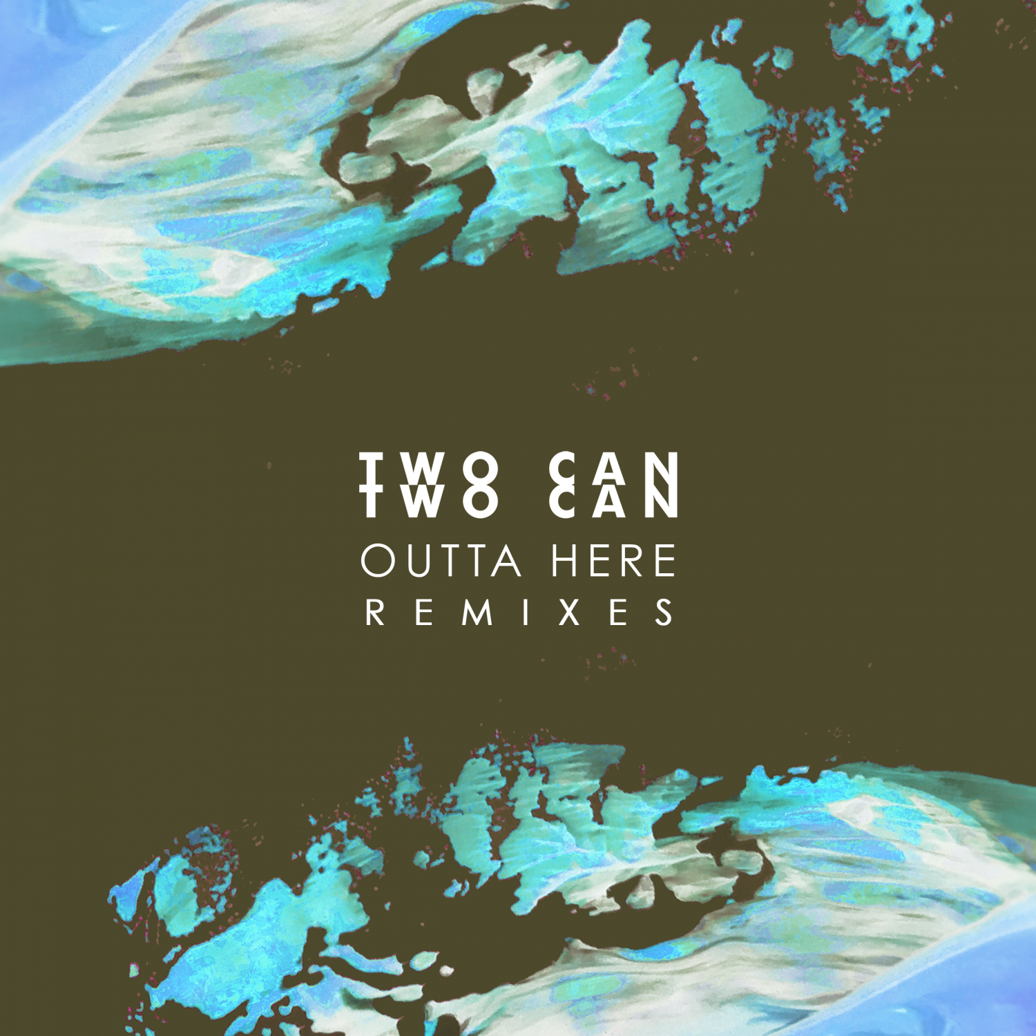 Two Can  - Outta Here (GUMMYB3ARS Remix)