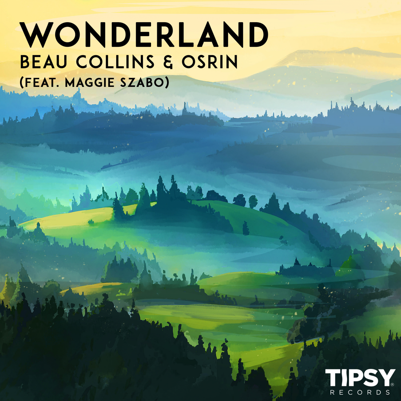 Beau Collins & Osrin & Maggie Szabo - Wonderland (Original Mix)