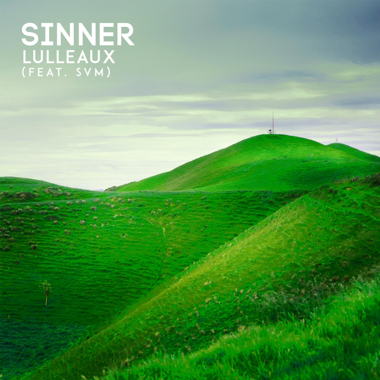 Lulleaux & SVM - Sinner (feat. SVM) (Original Mix)