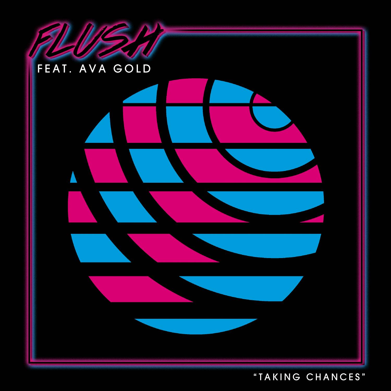 Flush - Taking Chances (Original Mix)
