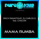 Erich Ensastigue & DJ CARLOS G - MAMA RUMBA (Original Mix)