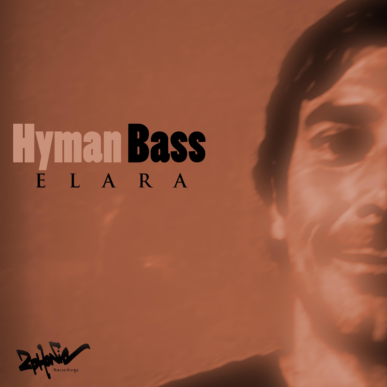 Hyman Bass - Elara (Original mix)