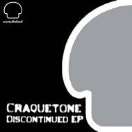 Craquetone - Ergonomic (Original Mix)