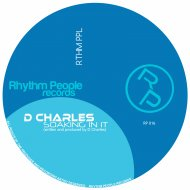 D Charles - Soaking In It (Original Mix)