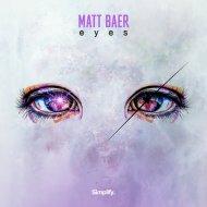 Matt Baer - Eyes (Original Mix)