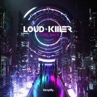 Loud N\' Killer - Come Back (Original Mix)
