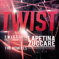 Lapetina  &  Zuccare  - Twist (Anndhy Becker Remix)