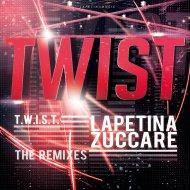 Lapetina  &  Zuccare  - Twist (Everton Santos Remix)