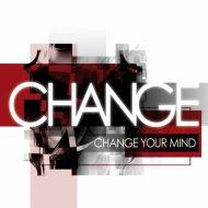 Change - Happy Ending (Original Mix)