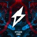 Styline - FIRE! (Original Mix)