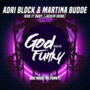 Adri Block & Martina Budde  - Ride It Baby (Jackin House Dubb)