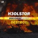H3OLSTOR - Destroy (Original Mix)