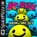 K-Deejays - Bring Me Joy  (Original Mix)