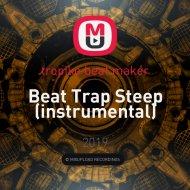 tropiko beat maker - Beat Trap Steep (instrumental)