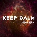 Alper Egri - Keep Calm (Original Mix)
