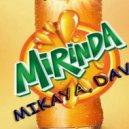 Dava, Mikaya - Миринда  (Original Mix)