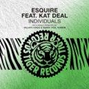 eSquire feat. Kat Deal - Individuals  (Original Mix)