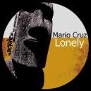 Mario Cruz - Lonely  (Soledrifter Remix)