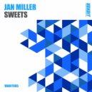 Jan Miller - Sweets  (Extended)