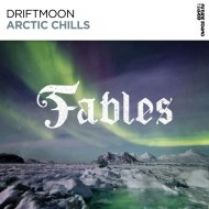 Driftmoon - Arctic Chills  (Extended Mix)