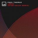 Paul Thomas - Lorax  (Stan Kolev Extended Remix)