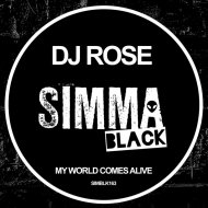 DJ Rose - My World Comes Alive  (Original Mix)