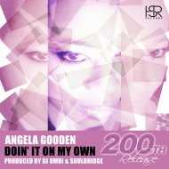 Angela Gooden  - Doin\' It On My Own  (DJ Umbi & Soulbridge Mix)