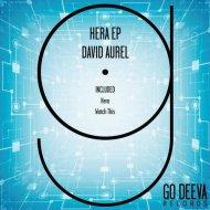 David Aurel - Hera (Original Mix)