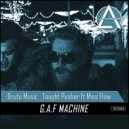 Brutu Music & Thought Pushers Ft. Miss Flow - G.A.F Machine (Original Mix)