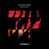 Patrik Berg - Metroid (Original Mix)