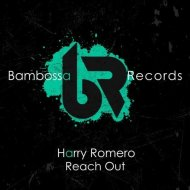 Harry Romero - Reach Out (Extended Mix)