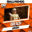 Breach - Jack (Balu Remix)