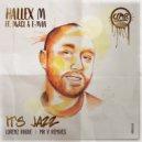 Hallex M feat. MdCL & E-Man - It\'s Jazz  (Mr. V Latin Soul Mix)