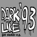 Dark Like \'93 - Wrong Is Right (Original Mix)