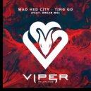 Mad Hed City feat. Dread MC - Ting Go (Original Mix)