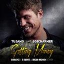 Tujamo feat. 808Charmer - Getting Money  (Binayz x S-Nike & Rich-Mond Remix)
