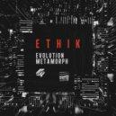 Ethik  - Metamorph (Original Mix)