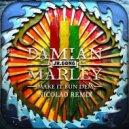 Skrillex ft. Damian Marley - Make It Bun Dem ( Nicolao Remix)