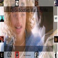 Van Vantiesto present .. - Dj\'s Bootleg Remix ( part 02)