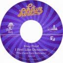 King Floyd - I Feel Like Dynamite (The Funk Fury ReGroove)