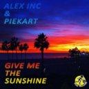 Alex Inc & Piekart - Give Me The Sunshine (Groove Dilizans Remix)