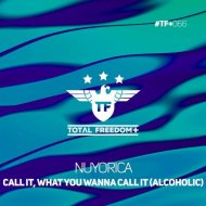 Nuyorica - Call It, What You Wanna Call It (Alcoholic) (Extended Mix)