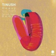 Tinush & PVMPS - Heavy (Ferreck Dawn Remix)
