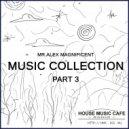 Mr. Alex Magnificent - Music Collection 3 ()