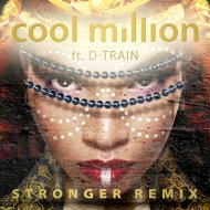 Cool Million feat. D-Train - Stronger  (DJ Friction Radio Edit)